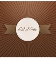 Eid al-Fitr realistic decorative Badge with Ribbon vector image