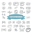 Hand lettered catchwords Hand drawn set vector image vector image