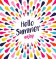 Hello summer typography enjoy vacation concept vector image vector image