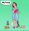 pop art woman feeding her cats pet care vector image