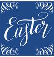 easter white script lettering on blue background vector image