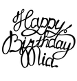 Happy birthday Mia name lettering vector image vector image