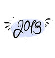 new year 2019 calligraphy phrase vector image vector image