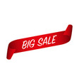 big sale banner red curled paper ribbon vector image