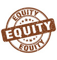 equity brown grunge stamp vector image vector image