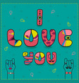 i love you vintage romantic card vector image vector image