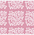 only text happy halloween seamless pattern hand vector image vector image