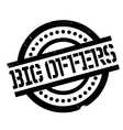 Big Offers rubber stamp vector image vector image
