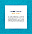 fast delivery paper template vector image vector image