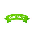 organic ribbon label green color isolated on vector image