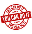 you can do it round red grunge stamp vector image vector image