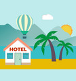 beach house hotel flat scene with house sea vector image