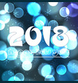 happy new year 2018 on blue bokeh circle vector image vector image
