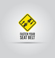 caution with fasten seat belt text yellow sign vector image