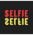 colored lettering selfie reflection vector image