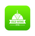 wine natural icon green vector image