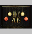 2019 happy new year seasonal greeting background vector image vector image