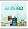 Hello winter cityscape background 1 vector image vector image