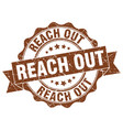 reach out stamp sign seal vector image vector image