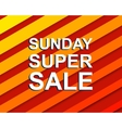 Red striped sale poster with SUNDAY SUPER SALE vector image vector image
