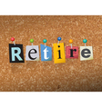 Retire Concept vector image vector image