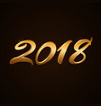 happy new year background gold numbers 2018 for vector image