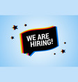 we are hiring banner with chromatic cmyk color vector image