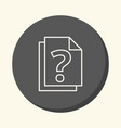 a stack of documents with a question mark a vector image vector image