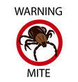 mite insect warning vector image vector image