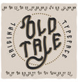 vintage label typeface called old tale vector image vector image