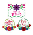 set of flowers labels decoration mothers day vector image