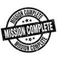 mission complete round grunge black stamp vector image vector image