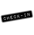 Check-in rubber stamp vector image vector image