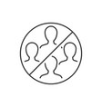 do not gather in groups linear icon vector image