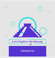 lets explore the beauty of chichen itza yucatan vector image