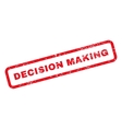 Decision Making Text Rubber Stamp vector image vector image