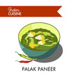 hot palak paneer with chili pepper in deep bowl vector image vector image