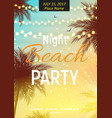 summer night beach party poster tropical natural vector image vector image