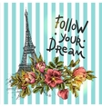 Poster follow your dream vector image