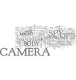a spy camera on your body text word cloud concept vector image vector image