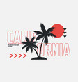 california t-shirt design with palm trees vector image vector image