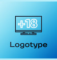line computer monitor with 18 plus content icon vector image vector image