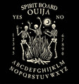 spirit board ouija with skeletons dance dancing vector image vector image