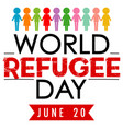 world refugee day banner with different colour vector image vector image