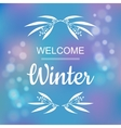 Welcome winter card design vector image vector image