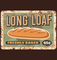 bread metal plate rusty bakery long loaf poster vector image vector image