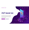 online taxi 24 7 isometric landing page web banner vector image vector image