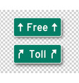 toll and free road signs isolated design vector image vector image