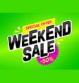 weekend sale advertising banner special weekend vector image vector image