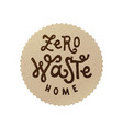 zero waste home emblem vector image